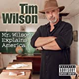 Mr. Wilson Explains America [Explicit]