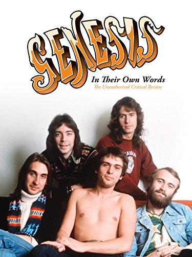 Genesis - In Their Own Words