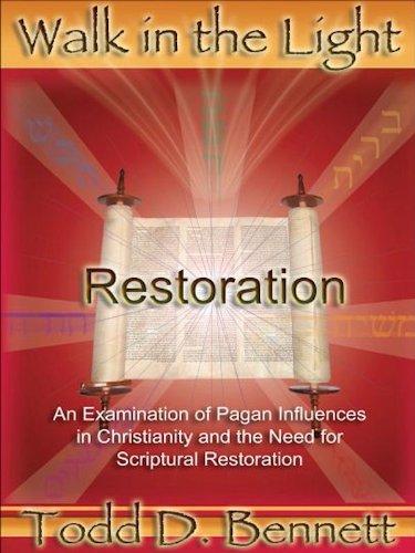 (Restoration (Walk in the Light Book 1))