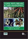 img - for Coffee Pests, Diseases and their Management book / textbook / text book