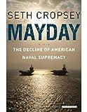 Mayday, Seth Cropsey, 1590207890