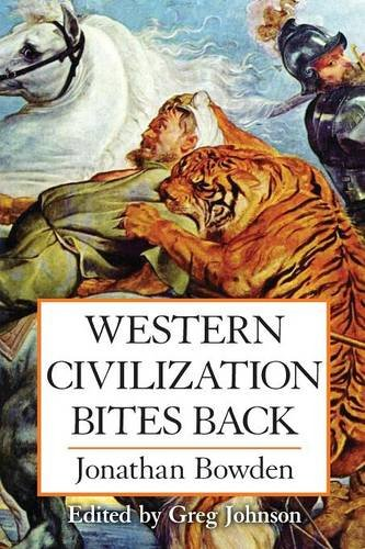Book cover from Western Civilization Bites Backby Jonathan Bowden
