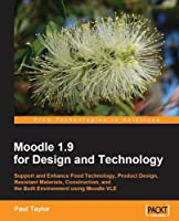 Moodle 1.9 for Design and Technology Front Cover