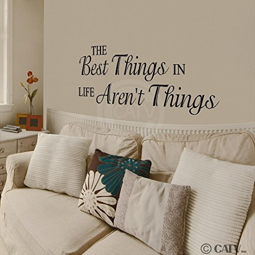 The Best Things In Life Aren't Things vinyl lettering family wall words