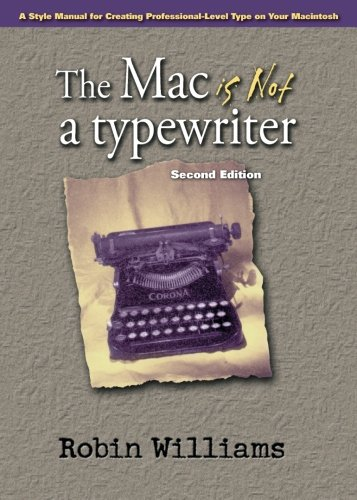 Price comparison product image The Mac is Not a Typewriter,  2nd Edition