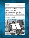 Sources of the Roman Civil Law, William Grapel, 1289349592