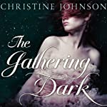 The Gathering Dark | Christine Johnson