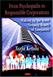 From Psychopaths to Responsible Corporations, Tarja Ketola, 1604561904
