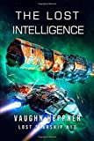 The Lost Intelligence (Lost Starship Series)