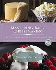 """A complete, hands-on beginner's guide to the magic and satisfaction of making your own cheese The craft of home cheesemaking is exploding in popularity. However most """"beginner"""" books are essentially loosely-organized collections of recipes wh..."""