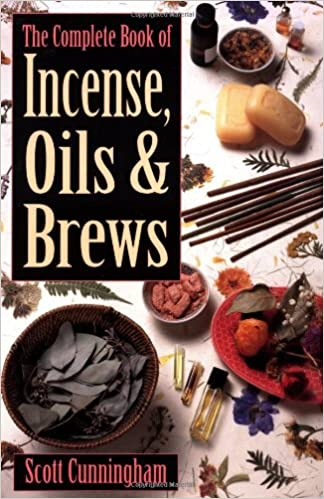 The Complete Book of Incense, Oils and Brews (Llewellyn's Practical