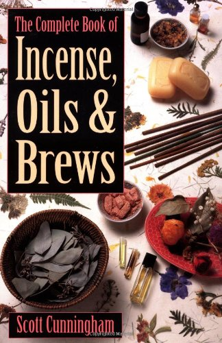 The Complete Book of Incense, Oils and Brews (Llewellyn's Practical - Types Of Incense