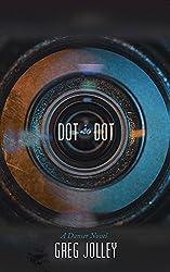 Dot to Dot: A Danser Novel