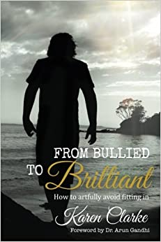 Book From Bullied to Brilliant: How to artfully avoid fitting in