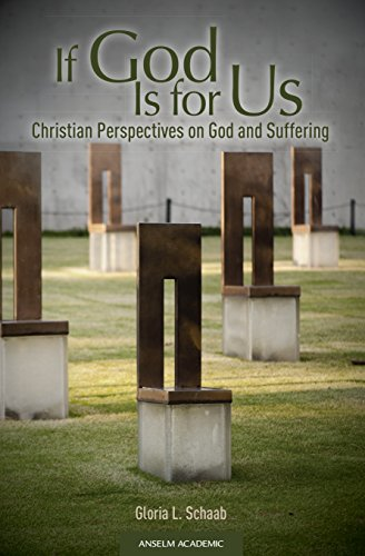 If God Is for Us: Christian Perspectives on God and Suffering