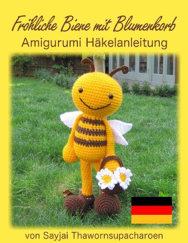 Art Book Fröhliche Biene Mit Blumenkorb Amigurumi Häkelanleitung