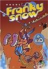 Franky Snow, tome 8 : Raid d'enfer par Buche