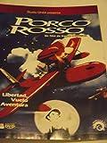 Porco Rosso -- Un film de Hayao Miyazaki -- Libertad Vuelo y Aventura
