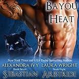 img - for Sebastian/Aristide: Bayou Heat, Volume 7 book / textbook / text book