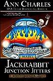 Jackrabbit Junction Jitters (Jackrabbit Junction Mystery Series) (Volume 2)