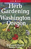 img - for Herb Gardening for Washington and Oregon book / textbook / text book