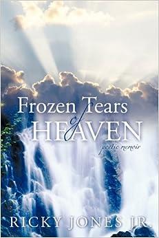 Book Frozen Tears of Heaven: Poetic Memoir