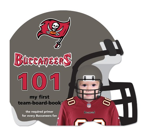 Tampa Bay Buccaneers 101: My First Team-board-book (101: My First Team-board-books) pdf