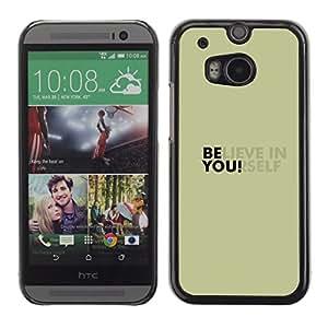 ROKK CASES / HTC One M8 / BELIEVE IN YOURSELF / Delgado Negro Plástico caso cubierta Shell Armor Funda Case Cover