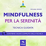 img - for Mindfulness per la serenit  (Tecnica guidata) book / textbook / text book