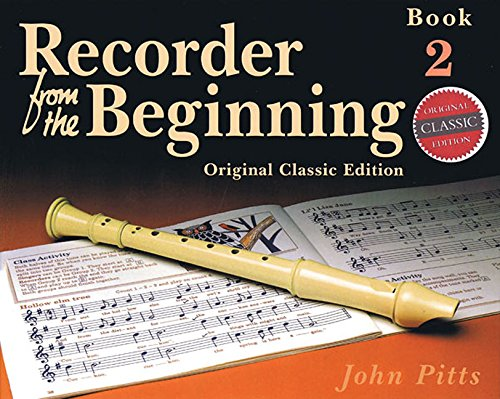 Recorder from the Beginning - Book 2: Classic Edition (Bk. (Beginning Recorder)