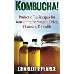 Kombucha! Probiotic Tea Recipes for Your Immune System, Detox, Cleaning & Health 4 Presenting Kombucha - Delicious Probiotic Tea Recipes That Your Body Will Love Here's A Preview Of What This Book Contains...•An Explanation As To What Kombucha Is And How It Can Benefit You•Delicious Kombucha Recipes Including:•Ginger-Lemon Jasmine Kombucha•Cherry Vanilla Kombucha•Lavender Mint Kombucha•Kombucha Coffee•Bubbly Fruit Flavoured Kombucha•Cucumber Mint Kombucha•And Much, Much More!Download Your Bonus Content At The Back Of The Book!