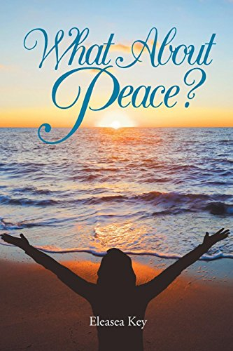 What about Peace? by Christian Faith Publishing, Inc