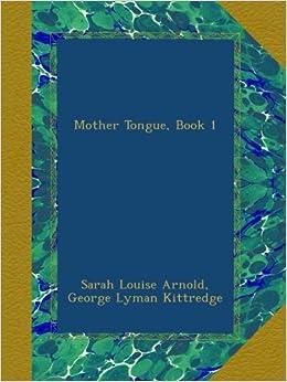 Book Mother Tongue, Book 1