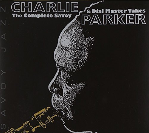 The Complete Savoy & Dial Master Takes by Charlie Parker (2002-09-24)