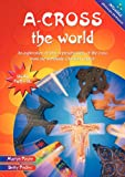 A-cross the World, Martyn Payne and Betty Pedley, 0857460749