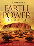 Earth Power Oracle (Book and Card Set): An Atlas for the Soul, 41 cards & 128-page guidebook