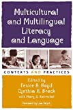 img - for Multicultural and Multilingual Literacy and Language: Contexts and Practices (Solving Problems in the Teaching of Literacy (Paperback)) book / textbook / text book