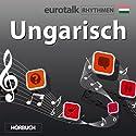 EuroTalk Rhythmen Ungarisch Rede von  EuroTalk Ltd Gesprochen von: Fleur Poad