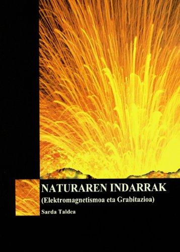 Descargar Libro Naturaren Indarrak - Elektromagnetismoa Eta Grabitazioa J.i. Abrisketa Gaytan