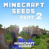 100 More Awesome Minecraft Seeds! (English Edition)