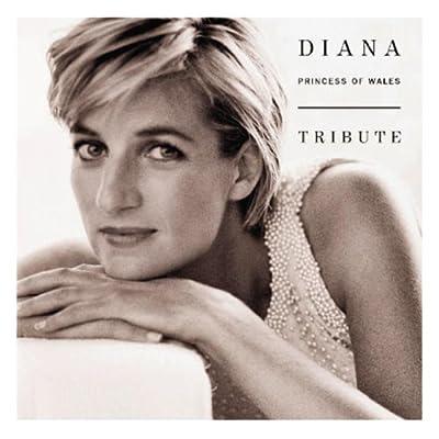 Diana, Princess of Wales: Tribute