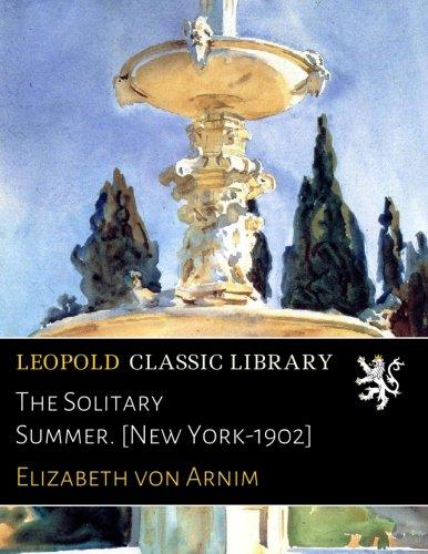 The Solitary Summer. [New York-1902] pdf epub