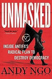 Unmasked: Inside Antifa's Radical Plan to Destroy Democracy (English Edit
