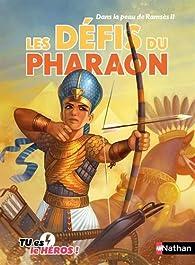 Les défis du pharaon par Madeleine Deny