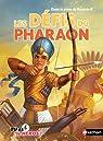 Les défis du pharaon par Deny