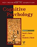 Cognitive Psychology: Key Readings (Key Readings In Cognition), David Balota, 1841690651