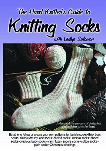 The Hand Knitter's Guide to Knitting Socks DVD with Leslye Solomon