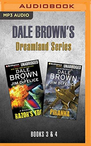 (Dale Brown's Dreamland Series: Books 3-4: Razor's Edge & Piranha )