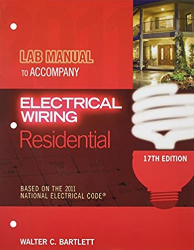 lab manual for mullin simmons electrical wiring residential 17th rh amazon com electrical wiring residential lab manual electrical wiring lab manual pdf