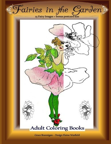 Fairies in the Garden: 25 Fairy Images Plus Bonus Postcard Size: Adult Coloring Books (Volume - Fairies Fairy Postcard Flower
